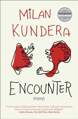 Encounter: Essays by Milan Kundera