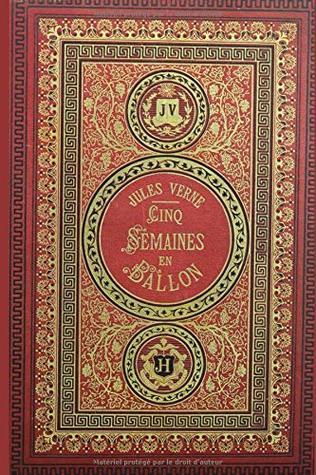 cinq semaines en ballon (illustré) by Jules Verne