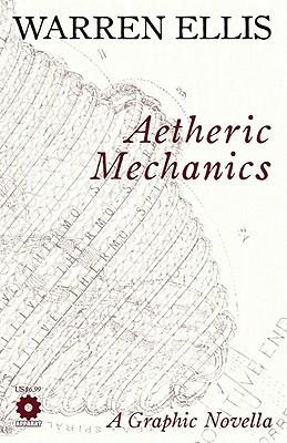 Aetheric Mechanics by Gianluca Pagliarani, Warren Ellis