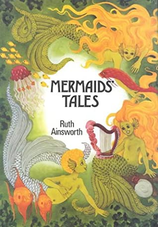 Mermaids' Tales by Ruth Ainsworth