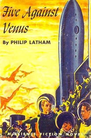 Five Against Venus by Philip Latham