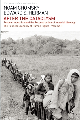 After the Cataclysm (Political Economy of Human Rights, Vol 2) by Edward S. Herman, Noam Chomsky