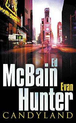 Candyland by Evan Hunter, Ed McBain
