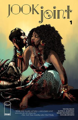Jook Joint #1 by Mike Hawthorne, Alitha Martinez, Tee Franklin