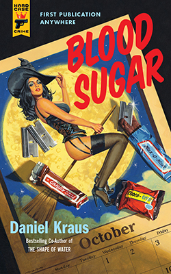 Blood Sugar by Daniel Kraus