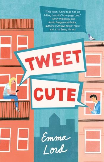 Tweet Cute: A Novel by Emma Lord