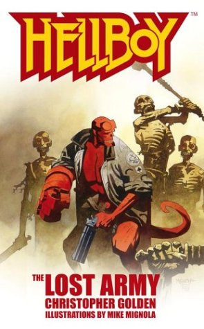 Hellboy: The Lost Army by Mike Mignola, Christopher Golden