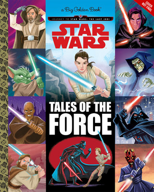 Star Wars: Tales of the Force by Ron Cohee, Golden Books
