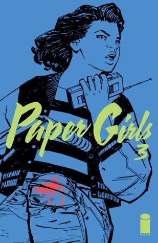 Paper Girls #3 by Brian K. Vaughan