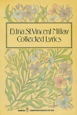 Collected Lyrics by Norma Millay, Edna St. Vincent Millay