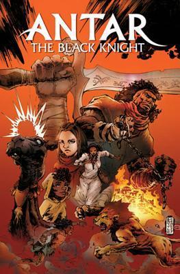 Antar: The Black Knight by Nnedi Okorafor, Eric Battle