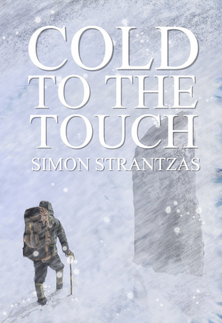 Cold to the Touch by Reggie Oliver, Simon Strantzas, J.D. Busch