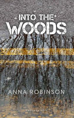 Into The Woods by Anna Robinson