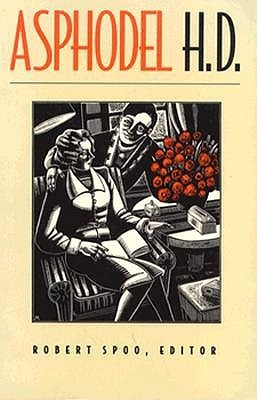 Asphodel by H.D., Robert Spoo