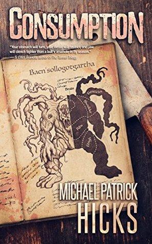 Consumption by Michael Patrick Hicks