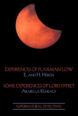 Supernatural Detectives 3: Flaxman Low / Lord Syfret by Arabella Kenealy, H. Heron, E. Heron
