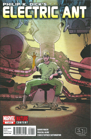 Philip K. Dick's Electric Ant #1 by Philip K. Dick, David W. Mack, Pascal Alixe