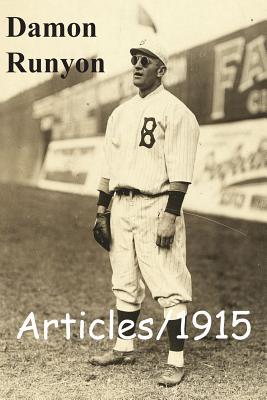 Articles/1915 by Damon Runyon