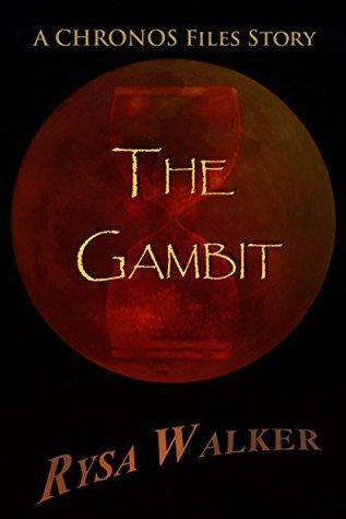 The Gambit by Rysa Walker