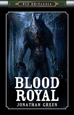 Blood Royal by Jonathan Green