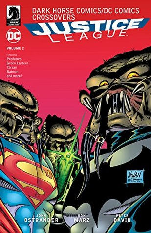 Dark Horse Comics/DC Comics: Justice League Volume 2 by Peter David, John Ostrander, Ron Marz