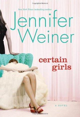 Certain Girls by Jennifer Weiner