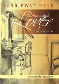 The Non-Existent Lover and Other Stories by Yeng Pway Ngon