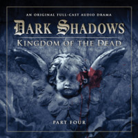 Dark Shadows: Kingdom of The Dead, Part Four by Eric Wallace, Stuart Manning