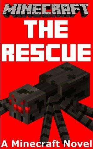 Minecraft: The Rescue - A Minecraft Novel by Minecraft Books