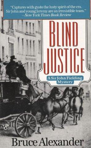 Blind Justice by Bruce Alexander