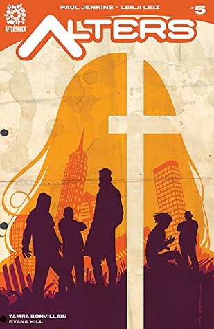 Alters #5 by Paul Jenkins, Tamra Bonvillain, Leila Leiz