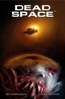 Dead Space by Antony Johnston