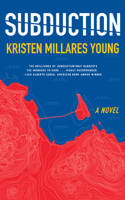 Subduction by Kristen Millares Young