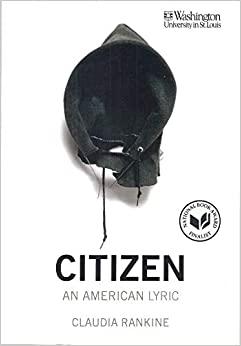 Citizan, An American Lyric by Claudia Rankine