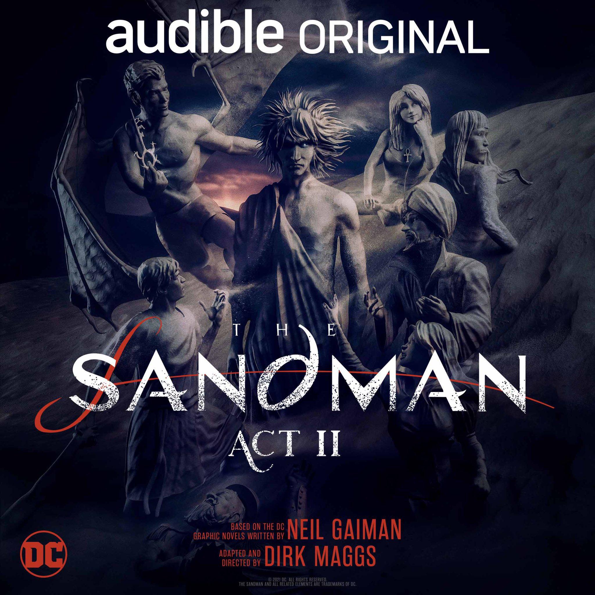 The Sandman: Act II by Neil Gaiman, Dirk Maggs