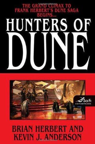 Hunters of Dune by Brian Herbert, Kevin J. Anderson