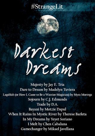 #StrangeLit: Darkest Dreams by Chen Cabaluna, Motzie Dapul, Mikael Javellana, D.A., Therese Barleta, C.J. Edmunds, Myra Mortega, Jay E. Tria, Yeyet Soriano, Madelyn Tuviera