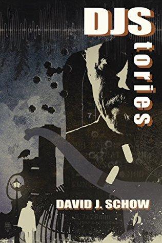 DJStories by David J. Schow