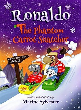 Ronaldo: The Phantom Carrot Snatcher by Maxine Sylvester