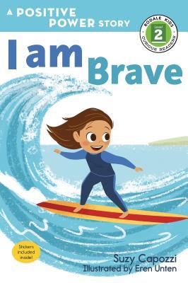 I Am Brave by Suzy Capozzi