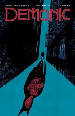 Demonic by Dan Brown, Christopher Sebela, Niko Walter
