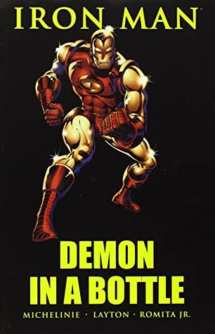 Iron Man: Demon in a Bottle by Carmine Infantino, Bob Layton, David Michelinie, John Romita Jr.