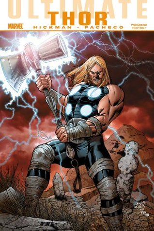 Ultimate Comics Thor by Dexter Vines, Jorge González, Carlos Pacheco, Edgar Delgado, Jason Paz, Jonathan Hickman, Jeff Huet, Clayton Cowles, J. Aburtov