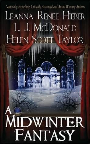 A Midwinter Fantasy by L.J. McDonald, Leanna Renee Hieber, Helen Scott Taylor