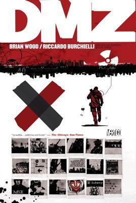 DMZ The Deluxe Edition Book Three by Ryan Kelly, Brian Wood, Riccardo Burchielli