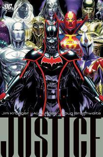 Justice, Volume 3 by Alex Ross, Doug Braithwaite, Jim Krueger