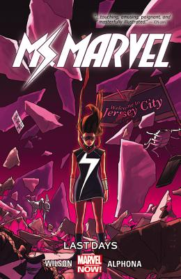 Ms. Marvel, Vol. 4: Last Days by G. Willow Wilson