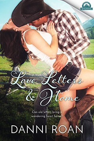 Love Letters & Home by Danni Roan