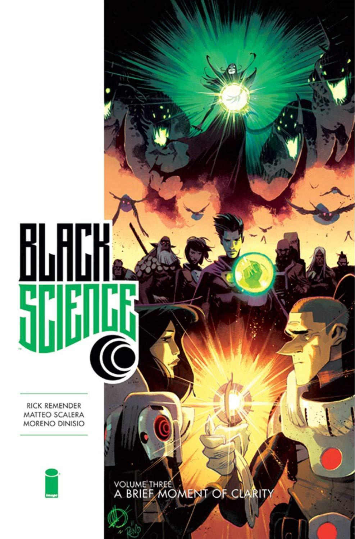 Black Science Premiere Vol. 3: A Brief Moment of Clarity by Moreno Dinisio, Matteo Scalera, Rick Remender