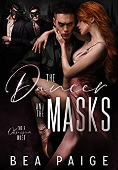 The Dancer and The Masks by Bea Paige